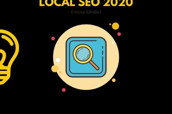 Local Seo 2020, ottimizzare il proprio business in ambito local.